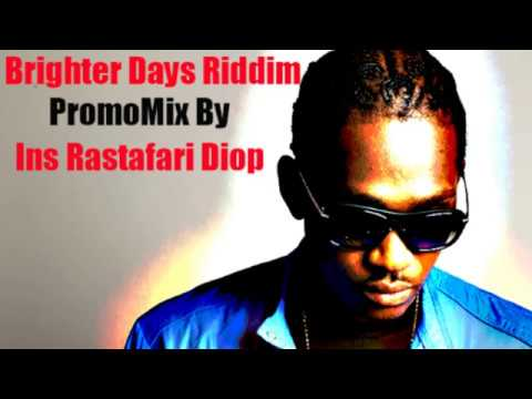 Brighter Days Riddim Mix Ft.Busy Signal,Romain Virgo,Christopher Martin... By Ins Rastafari Diop