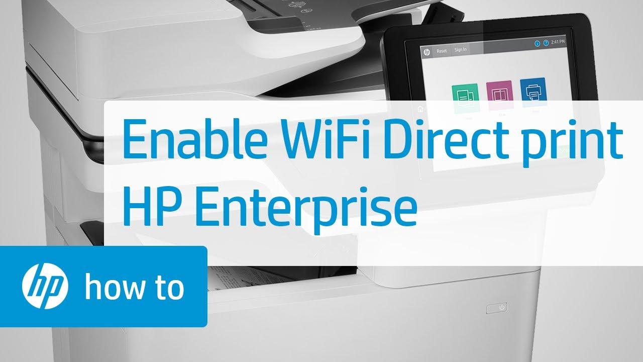 Enabling Wireless Direct Printing On Hp Enterprise