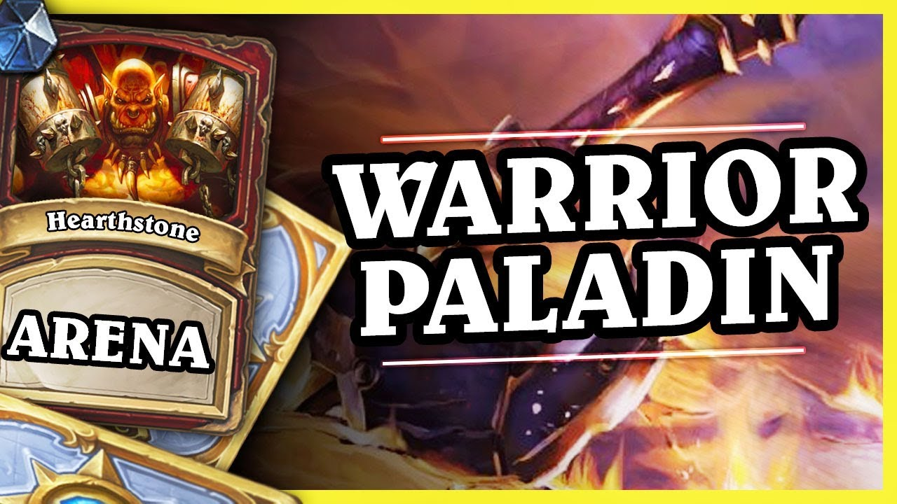 WARRIOR PALADIN – Hearthstone Arena