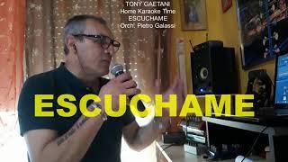 Tony Gaetani  - Escuchame (Home karaoke)