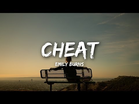 Emily Burns - Cheat (Lyrics)