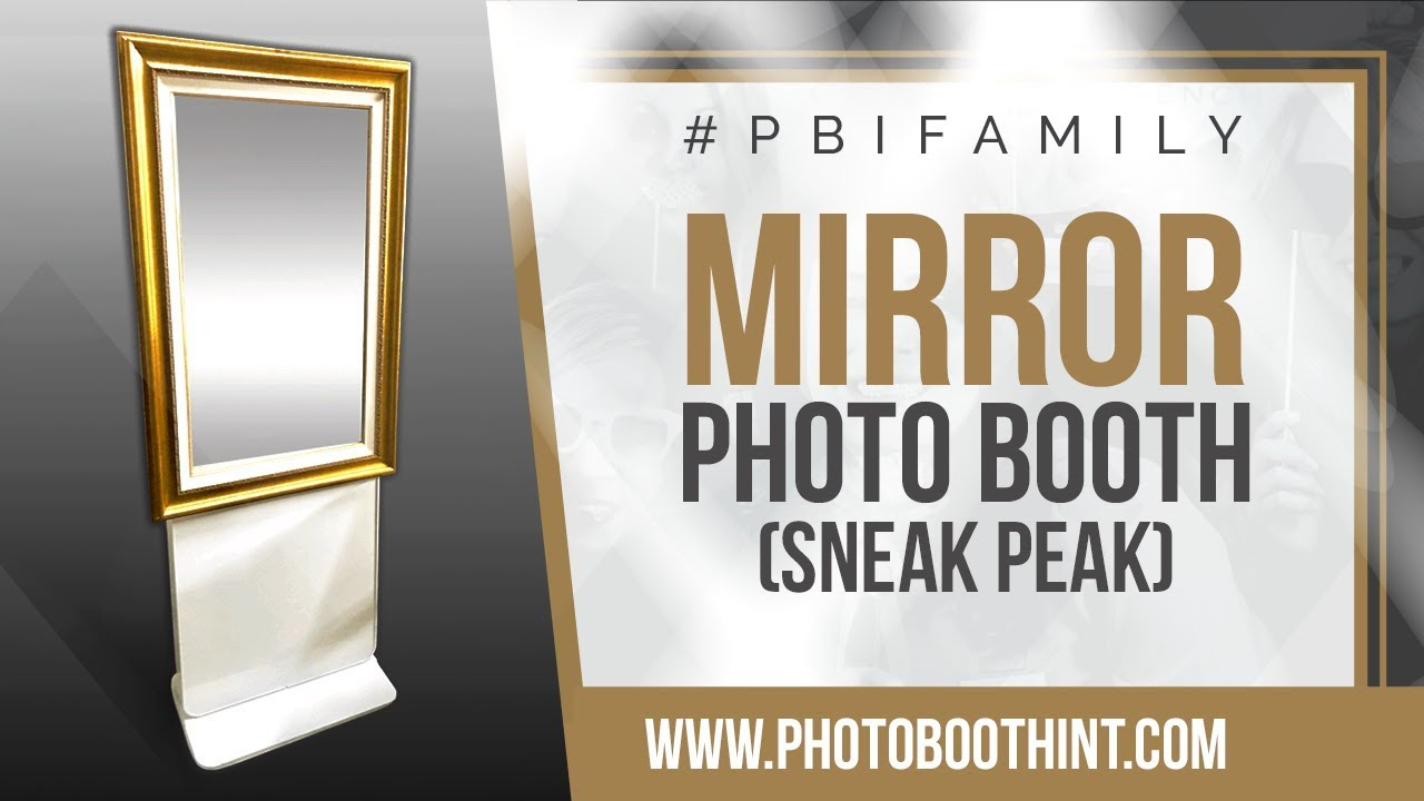 Mirror Photo Booth (SNEAK PEEK) | Photo Booth International