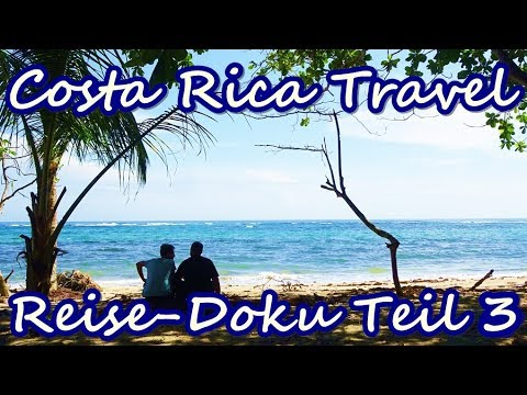 Abenteuer Jungle Trekking-Costa Rica Travel VLOG #3-Rundreise Karibik, Pazifik & Vulkane-Doku Tag 6