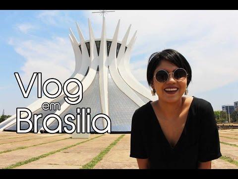 Vlog | Um Fim de Semana em Brasília #MostreSuaCidade | #LTD19