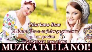 COLAJ ALBUM MARIANA STAN - DE N-AR FI DOR PE PAMANT