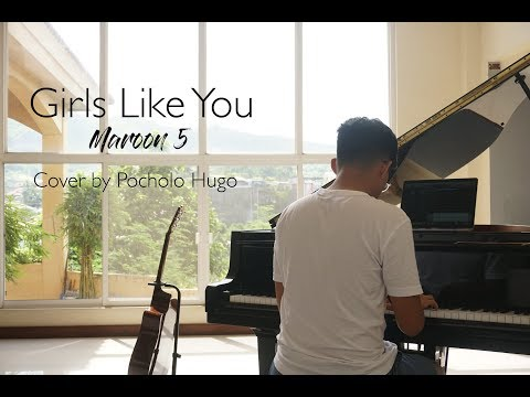 Girls Like You by Maroon 5 | Cover by Pocholo Hugo