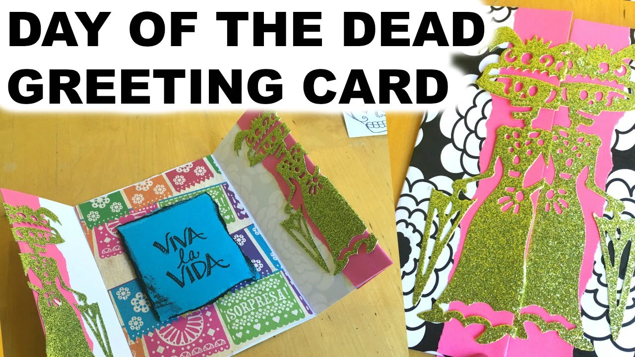 Day of the dead greeting card dia de los muertos youtube m4hsunfo