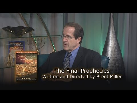 Brent Miller, Sr.: The Final Prophecies