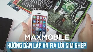 Hướng dẫn lắp và fix lỗi sim ghép Iphone 5 5s 6 6s 6 plus  6s Plus