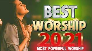 🙏 TOP 100 PRAISE AND WORSHIP SONGS 🙏 10 HOURS NONSTOP CHRISTIAN SONGS 🙏 BEST WORSHIP SONGS 2021