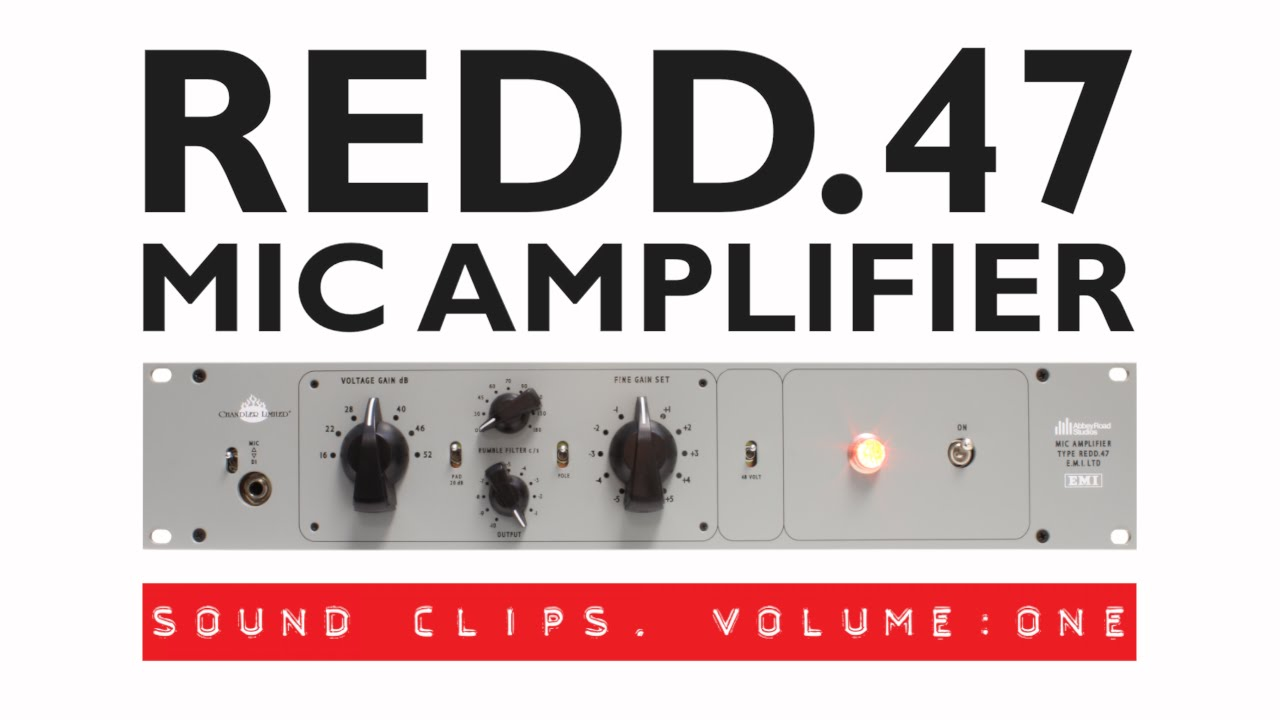 REDD 47 Mic Amplifier | Chandler Limited