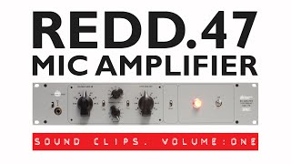Chandler Limited REDD.47 Pre-Amp - Sound Samples: Volume One