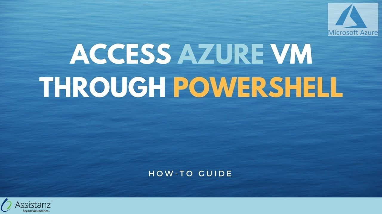 Access Azure VM through Powershell : Howto