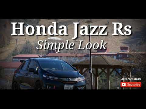 Modifikasi all New Honda Jazz RS Warna Hitam | Honda Jazz  Simple Look Ceper keren, #AutoModificasi