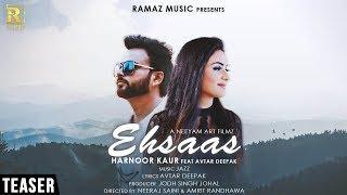 Ehsaas (Teaser) |  Harnoor Kaur Ft. Avtar Deepak | Latest Punjabi Song 2018 | Ramaz Music