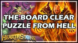 THE BOARD CLEAR PUZZLE FROM HELL - Boomsday / Puzzle Labs / Hearthstone