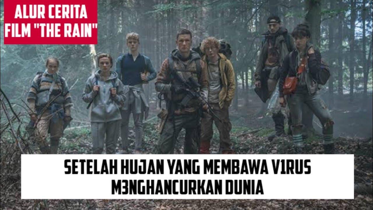 Download JANGAN MENYENTUH AIR !! DIRIMU NANTI BISA M4TI || ALUR CERITA FILM THE RAIN S1 EPS 1,2,3,4,5,6