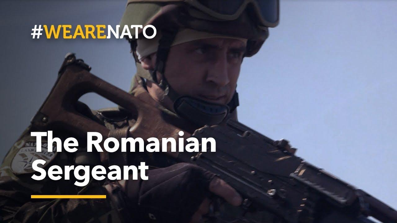 The Romanian Sergeant - #WeAreNATO
