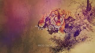 YA LEYLI  -  يا ليلي (PRODUCED.BY.THCBEATZ)