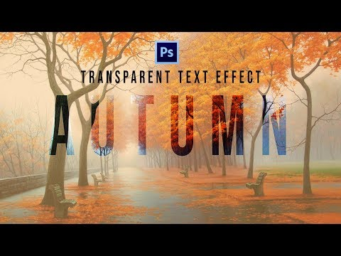 Transparent Text Effect in Photoshop Tutorial for Beginners thumbnail