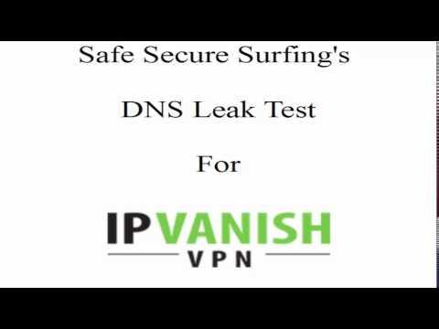 IP Vanish DNS Leak Test