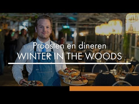 WINTER IN THE WOODS - pop-up restaurant bij Hotel De Bilderberg