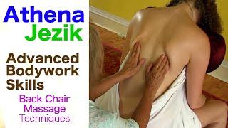 Athena Jezik - Sitting Chair Massage Technique