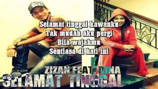 Zizan feat. Dina - Selamat Tinggal (Dengan Lirik Penuh)... Emas