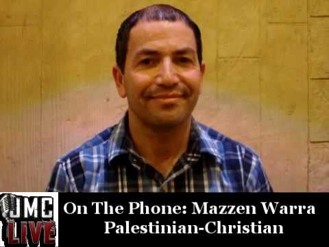 JMC LIVE Interview With Palestinian-Christian Mazzen Warra