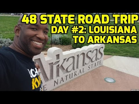 48 State Road Trip Day 2: Louisiana to Mississippi to Arkansas
