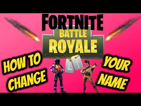 FORTNITE How To Change Your Name (Fortnite Name Change)