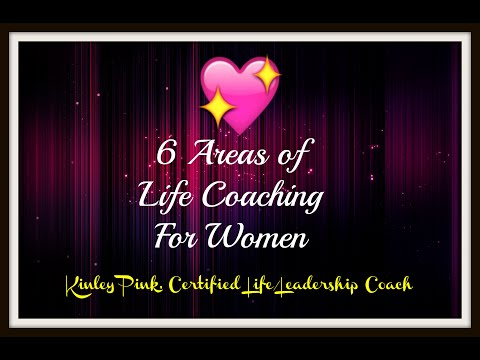 6 Areas Of Life Coaching For Women