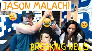 Jason Malachi Breaking News - Producer Reaction Sounds Just Like Michael Jackson