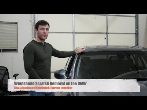 Tutorial: Removing Scratches On Your Car's Windshield