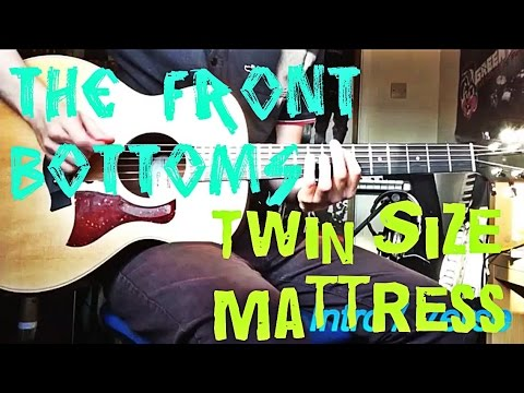 The Front Bottoms Twin Size Mattress Guitar Lesson Youtube
