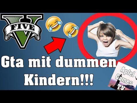 ICH SPIELE MIT DUMMEN KINDERN GTA 5!!!!