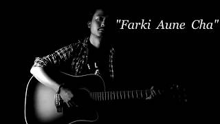 Summit Poon - Farki Aune Cha [Official Lyrical Video]