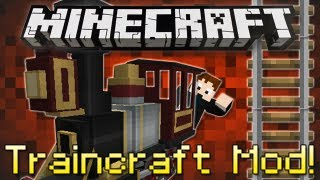 Minecraft | TRAINCRAFT MOD! | Realistic Trains in Minecraft! [1.4.7]