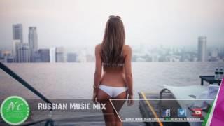 Russian Music Mix 2017 #39 Русская Музыка (Pop Dance Remix )