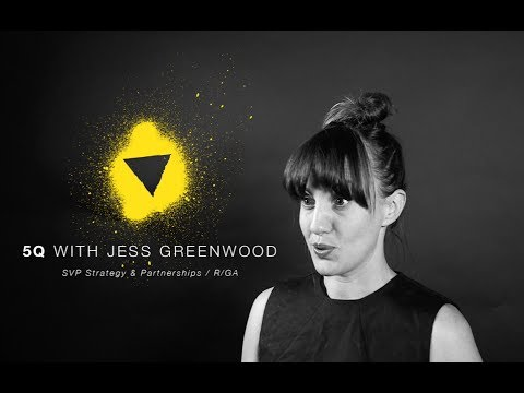 5Q with Jess Greenwood / R/GA