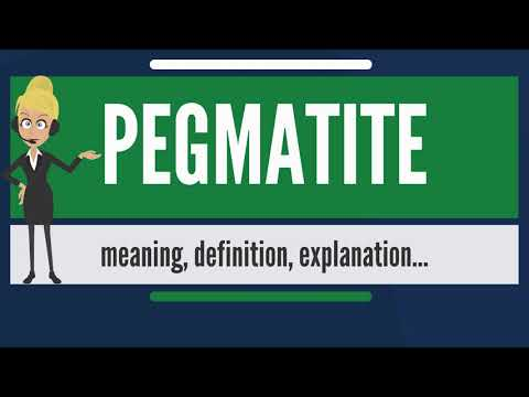 What is PEGMATITE? What does PEGMATITE mean? PEGMATITE meaning, definition & explanation