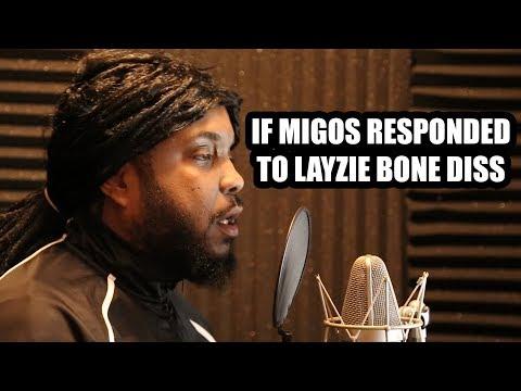 IF MIGOS RESPONDED TO LAYZIE BONE (Parody Diss)
