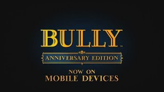 Bully: Anniversary Edition Now Available For iOS And Android