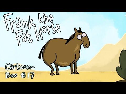 Frank The Fat Horse   Cartoon-Box 17