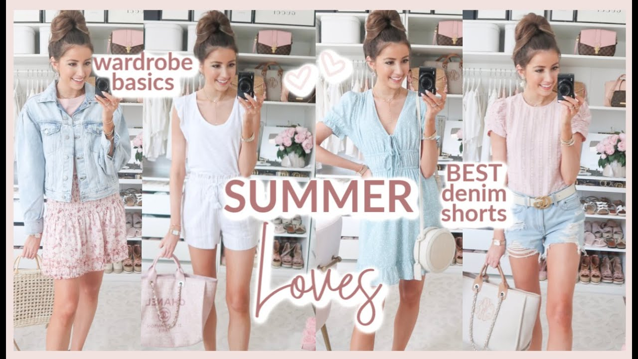SUMMER LOVES 💕💕  FAVORITE SUMMER WARDROBE PIECES | BEST DENIM SHORTS, TOPS, DRESSES, SUNNIES + MORE!