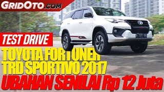 Toyota Fortuner TRD Sportivo 2017 | Test Drive | GridOto