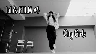LILI's  FILM #4 Lisa | Yennis Dance Cover- City Girls