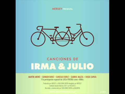 Mersey - Canciones de Irma & Julio (Full Album)