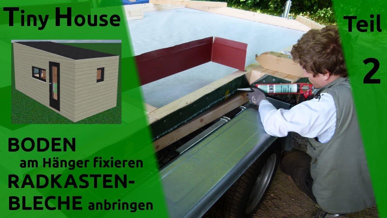 Tiny House selber bauen - Boden: Fixierung am Hänger - Teil 2 - YouTube
