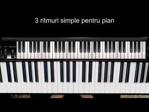 Cursuri de Pian: 3 ritmuri simple pentru pian